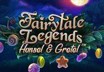 үлгэрүүд Legends: Hansel болон Gretel