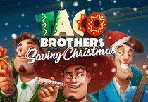 Taco Brothers Shábháil Nollag